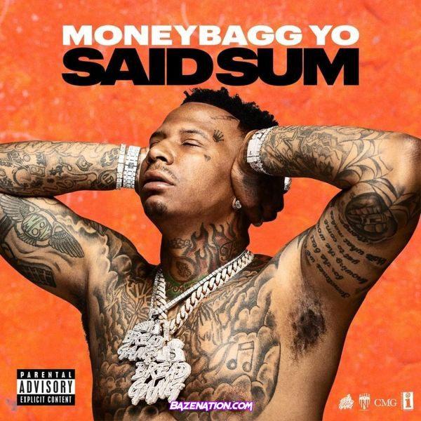 "New Music: Moneybagg Yo ""Said Sum"""